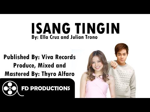 (Lyrics) Ella Cruz and Julian Trono - Isang Tingin
