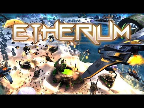 What is... Etherium (A Science Fiction Real Time Strategy) Gameplay Preview