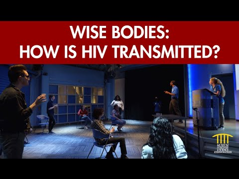 Wise Bodies: How is HIV Transmitted?