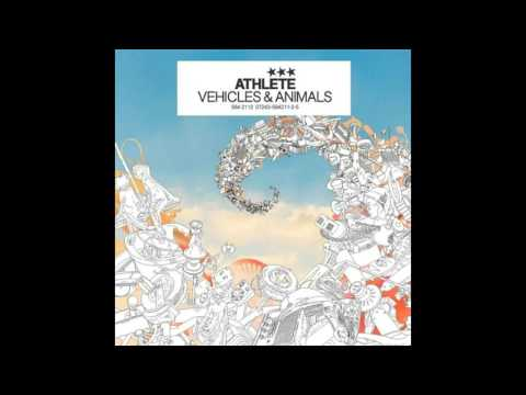 Full Debut Album - Athlete - Vehicles and Animals