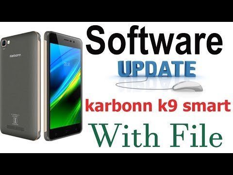 Karbonn K9 Smart Software Update With Tested File And Flashing