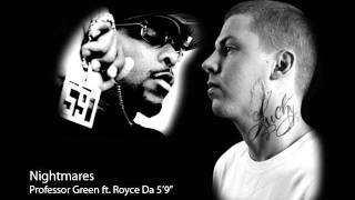 Professor Green - Nightmares (ft. Kobe & Royce Da 5