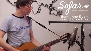 Bernhard Eder feat. Peter Piek - With My Head And Hand | Sofar Vienna