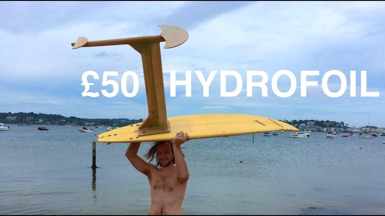 Epic Full Length Build Diy Hydrofoil Epoxy Resin Fibreglass And Test Run Youtube