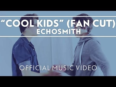 Cool Kids [Official Fan Video]