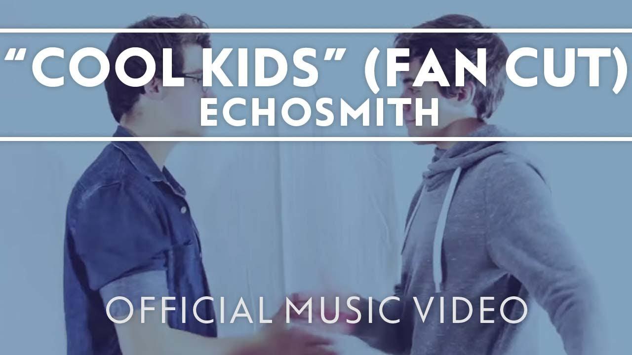 Echosmith Cool Kids Official Fan Video Youtube