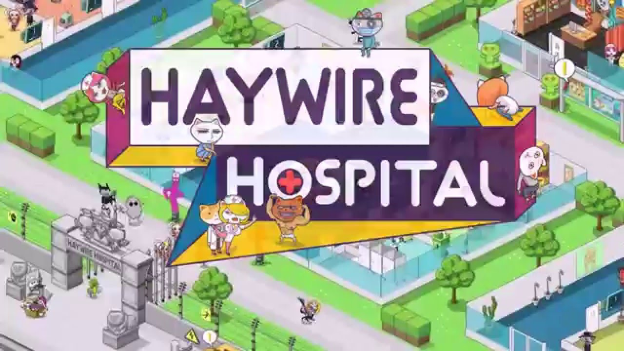 Resultado de imagem para Haywire Hospital