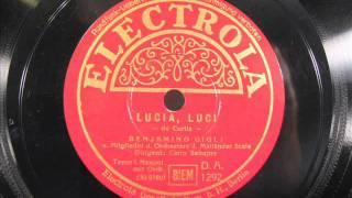Italian Opera - LUCIA, LUCI by Benjamino Gigli late 1920s