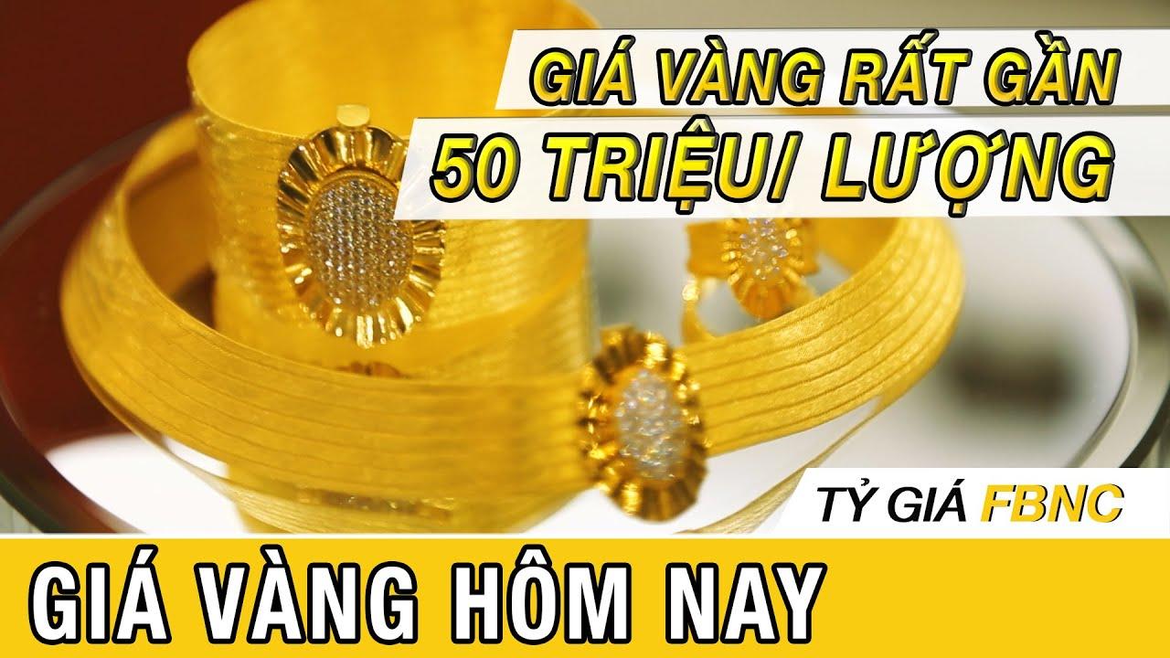 Giá vàng mới nhất hôm nay 15/5/2020 | Giá vàng rất gần mức 50 triệu/ lượng | FBNC