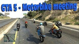 GTA Online - Motorbike Meet 1 !
