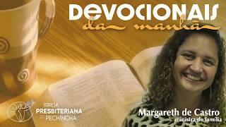 Nosso corpo, santuário de Deus - Margareth de Castro