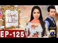 Bechari Mehrunnisa Episode 125 in HD
