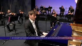 Yvelines | Un concert de musique classique enregistré pour les élèves de Saint-Quentin-en-Yvelines