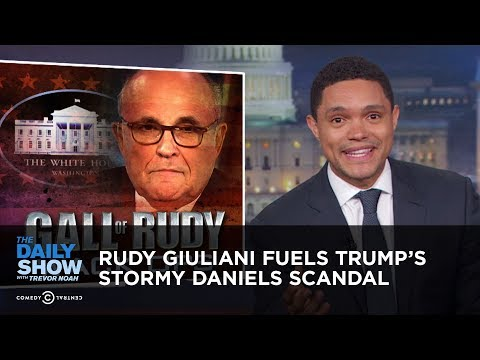 Rudy Giuliani Fuels Trump's Stormy Daniels Scandal | The Daily Show