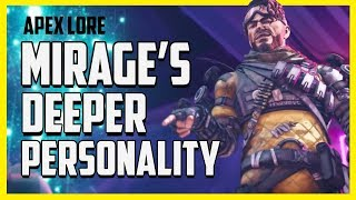 Mirage's Deeper Personality Teaches Us a Great Life Lesson - Apex Legends Lore