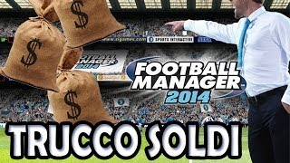 Trucco Soldi | Football Manager 2014/2016 | TUTORIAL ITA