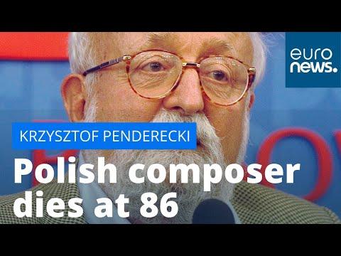 euronews (in English): Grammy award-winning Polish composer Krzysztof Penderecki dies at 86
