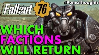 Which Fallout 3 and Fallout 4 Factions will appear in Fallout 76 Faction Lore PumaThoughts