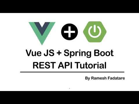 Vue JS + Spring Boot REST API Tutorial | Full Stack Development