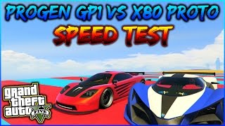 GTA 5 ITA NEW DLC - PROGEN GP1 VS X80 PROTO [SPEED TEST] GTA 5 ITA GAMEPLAY