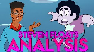 STEVEN FLOATS [Analysis] Crystal Clear Ep. 10