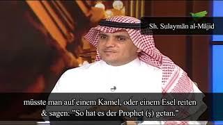 Sh. Sulayman al-Majid | Sich kleiden wie Prophet & Gefährten = Sunna?