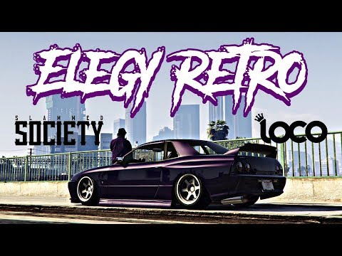 Slammed Elegy Retro | R32 Skyline | GTA Online | Slammed Society