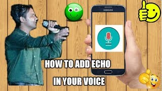 How to add echo voice in ur videos