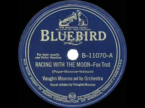 1941 HITS ARCHIVE: Racing With The Moon - Vaughn Monroe (original 1941 Version)