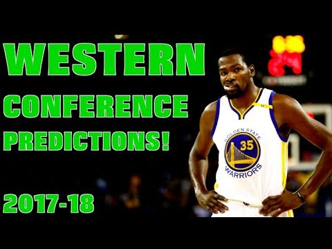 My Western Conference Standings Predictions for the 2017-18 NBA SEASON!