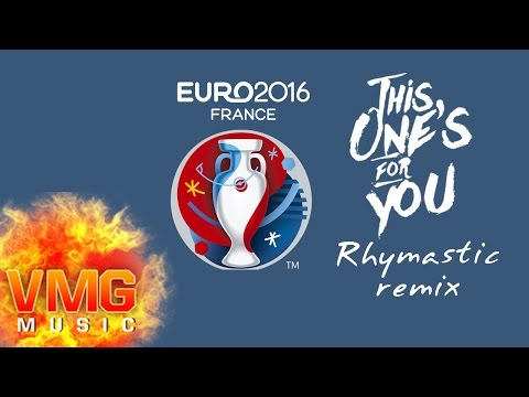 This One's For You REMIX (Euro 2016 Song) - RHYMASTIC FT DARLIN [Official Audio]