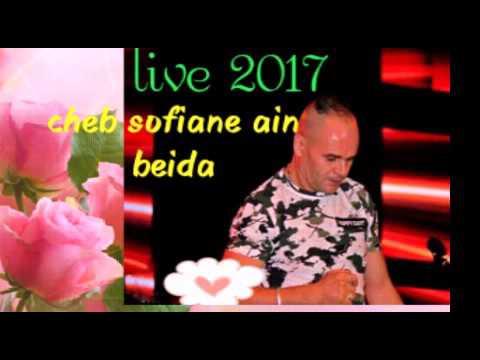Cheb sofiane ain beida live 2017