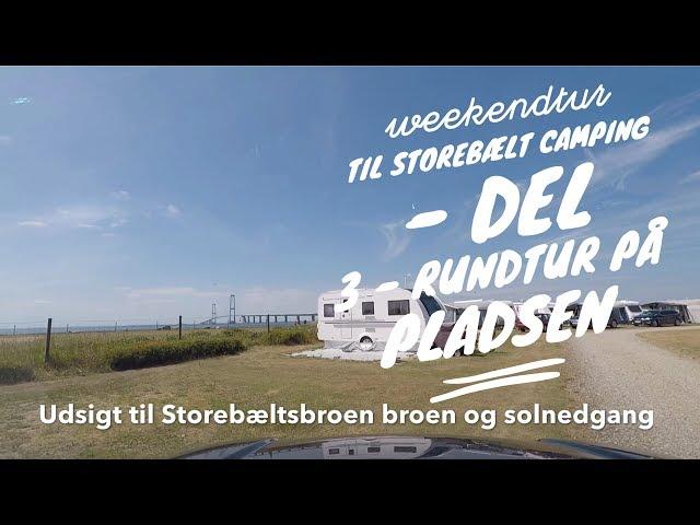 Weekendtur Til Storebælt Camping del 3 Rundtur På Pladsen