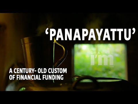 Panappayattu: A tradition that banks on trust