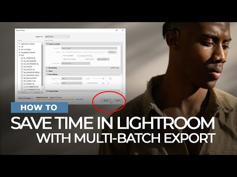 How to Save Time Using Lightroom's New Multi-Batch Export