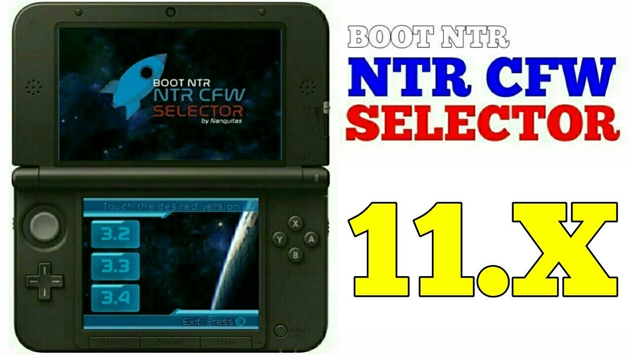 How to install NTR CFW/BOOT NTR Selector on Nintendo 3DS 11 10/ 11 11 and  hack 3DS Games