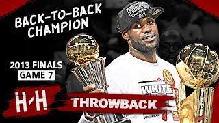 LeBron James Back-To-Back Championship, Game 7 Highlights vs Spurs 2013 Finals -  37 Pts, CLUTCH HD
