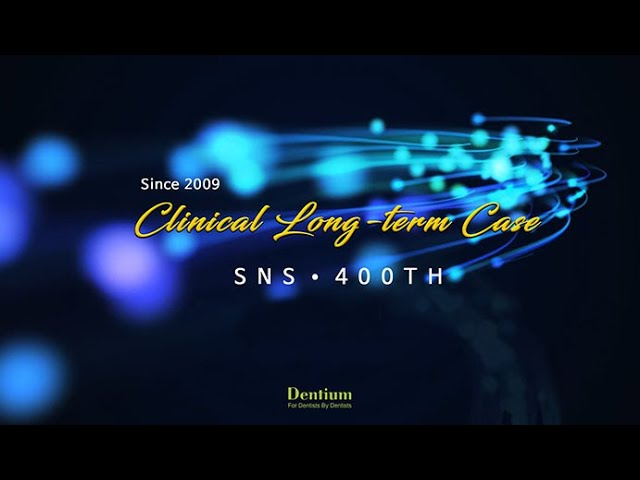 Dentium Clinical User's Long-term Case (Dr. Seung-Min Han, Jae-Heon Lee, Ji-Woo Chang)