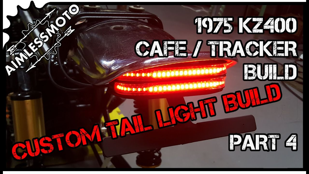 DIY LED Tail Light | KZ400 Tracker Build | PART 4