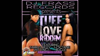 Tuff Love Riddim Mix (September 2012)