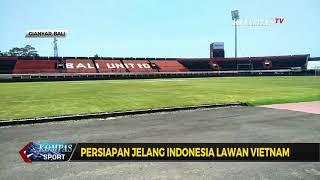 Persiapan Jelang Indonesia Lawan Vietnam, Stadion I Wayan Dipta Berbenah