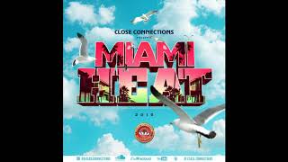 Miami Heat 2019 (Miami Carnival 2019 Soca Mix By Close Connections)