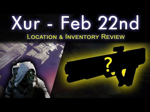 Xur Location Feb 22nd - Inventory Review - Perks, Rolls & Recommendations