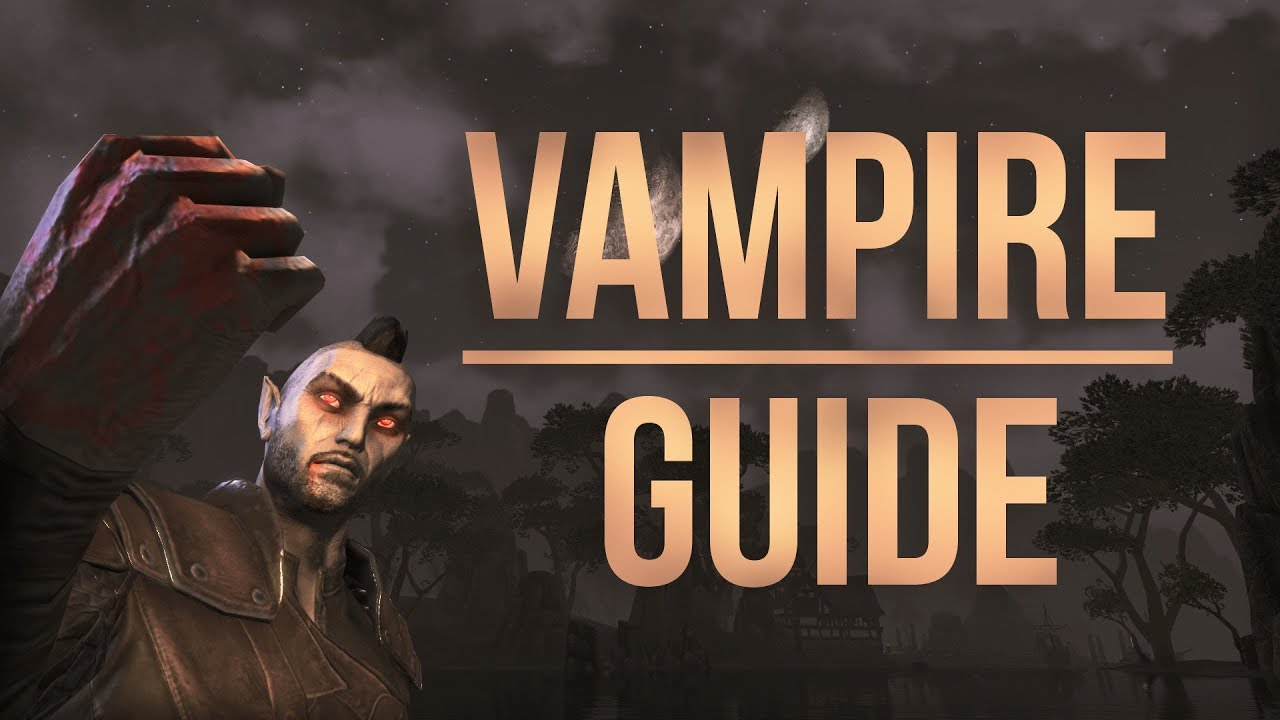 ESO Vampire Guide - How to become a Vampire in the Elder Scrolls Online