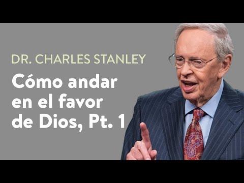 Cómo andar en el favor de Dios, Pt. 1  – Dr. Charles Stanley