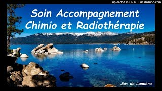 Soin Accompagnement Chimio et Radiothérapie
