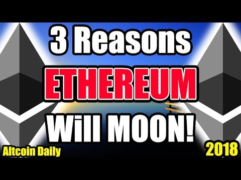MUST WATCH: 3 Reasons Why ETHEREUM see new ALL TIME HIGHS [Cryptocurrency, Altcoins, Bitcoin]