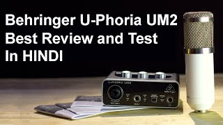 Behringer U-Phoria UM2 Review and Test in Hindi