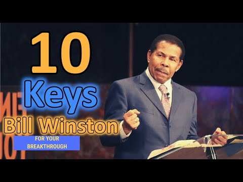 Bill Winston (2020) - 10 Keys For Your Breakthrough