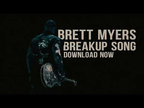Brett Myers BreakUp Song Official Lyric Video